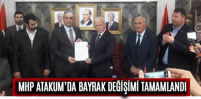 MHP ATAKUM'DA BAYRAK DEĞİŞİMİ TAMAMLANDI