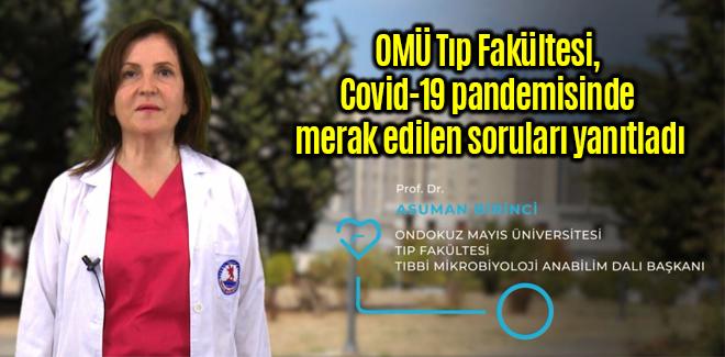 OMÜ Tıp Fakültesi, Covid-19 pandemisinde merak edilen soruları yanıtladı
