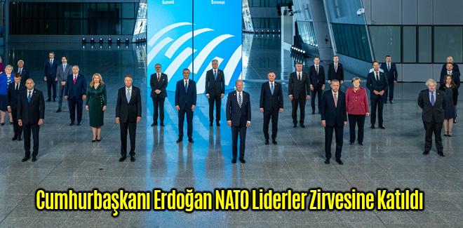 Cumhurbaşkanı Erdoğan NATO Liderler Zirvesine Katıldı