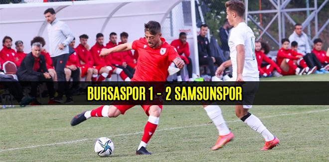 Samsunspor Bursaspor ile hazırlık maçında karşılaştı