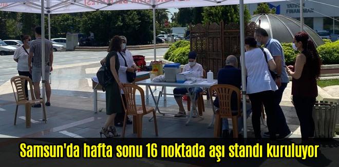 Samsun'da sonu 16 noktada aşı stantları kuruluyor